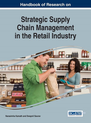 Handbook of Research on Strategic Supply Chain Management in the Retail Industry PDF