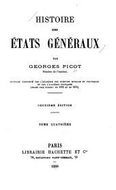 Histoire des États généraux: Volume4