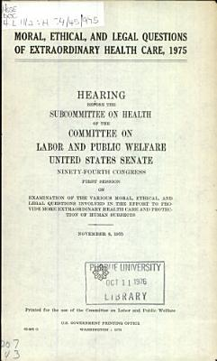 Moral  Ethical  and Legal Questions of Extraordinary Health Care  1975 PDF