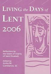 Living the Days of Lent 2006