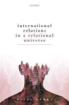International Relations in a Relational Universe PDF