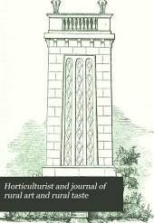 Horticulturist and Journal of Rural Art and Rural Taste: Volume 3