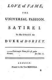Love of fame, the universal passion: In seven characteristical satires..