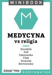 Medycyna [vs religia]. Minibook