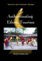 Authenticating Ethnic Tourism PDF