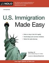U.S. Immigration Made Easy: Edition 18