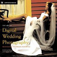The Art Of Digital Wedding Photography PDF