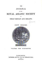 Journal of the Royal Asiatic Society of Great Britain and Ireland: Volume 16