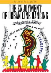 The Enjoyment of Urban Line Dancing