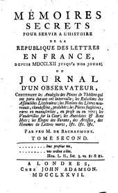 Mémoires secrets pour servir à l'histoire de la république des lettres en France: Tome second, Volume2