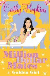 Million Dollar Mates: Golden Girl