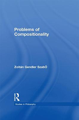 Problems of Compositionality