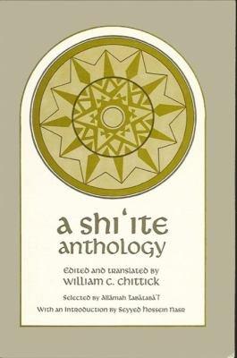 A Shi ite Anthology
