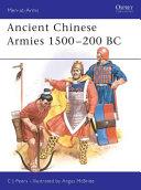 Ancient Chinese Armies 1500–200 BC