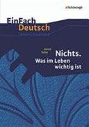 Nichts  Was im Leben wichtig ist  EinFach Deutsch Unterrichtsmodelle PDF