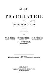 Archiv für Psychiatrie und Nervenkrankheiten: Band 21