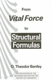 From Vital Force to Structural Formulas