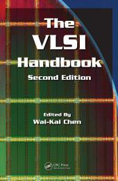 The VLSI Handbook, Second Edition: Edition 2