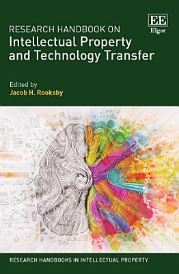 Research Handbook on Intellectual Property and Technology Transfer PDF