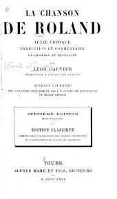 La chanson de Roland: texte critique, traduction et commentaire, grammaire et glossaire