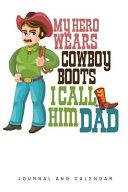 My Hero Wears Cowboy Boots I Call Him Dad PDF