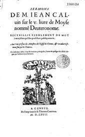 Sermons de M. Jean Calvin sur le V livre de Moyse nommé Deutéronome...