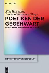 Poetiken der Gegenwart: Deutschsprachige Romane nach 2000