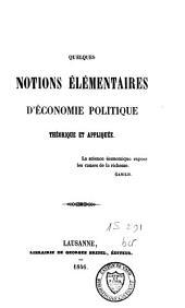 Quelques notions élémentaires d'économie politique théorique et appliquée