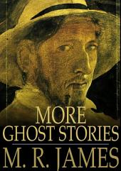 More Ghost Stories: Ghost Stories of an Antiquary, Part 2