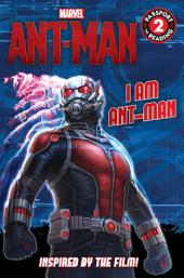 Marvel's Ant-Man: I Am Ant-Man
