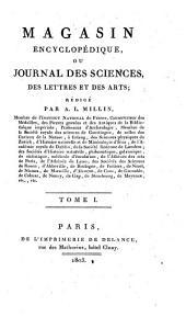 Magasin encyclopédique, ou Journal des sciences, des lettres et des arts redige par Millin, Noel et Warens: Volume56