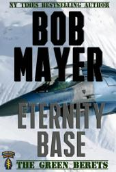 Eternity Base: The Green Berets