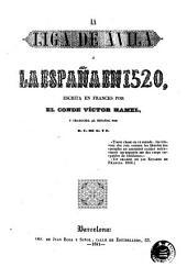 La Liga de Ávila, ó, La España en 1520