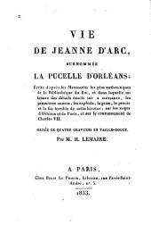 Vie de Jeanne d'Arc, surnommée la Pucelle d'Orléans