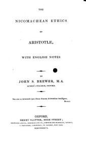 The Nicomachean ethics of Aristotle: with English notes