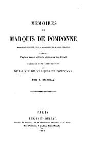 Mémoires du marquis de Pomponne, ministre et secrétaire d'état au Département des affaires étrangères, publiés: d'après un manuscrit inédit de la bibliothèque du Corps législatif, Volumes1à2