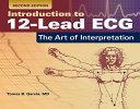 Introduction to 12 Lead ECG   The Art of Interpretation PDF