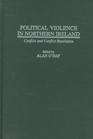 Political Violence in Northern Ireland