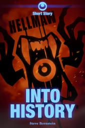 Hellmaw: Into History: A Hellmaw Short Story