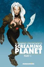 Alexandro Jodorowsky's Screaming Planet #1