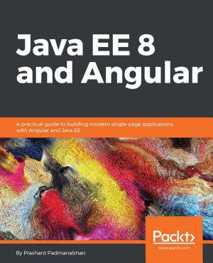 Java EE 8 and Angular PDF