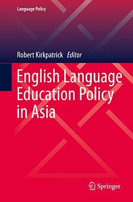 English Language Education Policy in Asia PDF