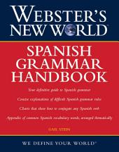 Webster's New World Spanish Grammar Handbook, 1st Edition
