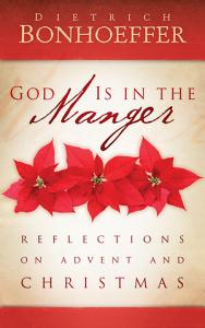 God Is in the Manger Book
