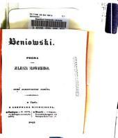 Beniowski: poema przez Juljusza Słowackiego : pięć pierwszych pieśni