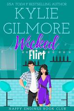 Wicked Flirt: A Fake Relationship Romantic Comedy (Happy Endings Book Club, Book 9)