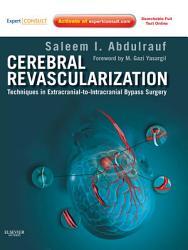 Cerebral Revascularization E Book Book PDF