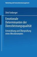 Emotionale Determinanten der Dienstleistungsqualit  t PDF