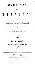 Sammlung von Aufgaben zur vollst  ndigen Elementar Grammatik der franz  sischen Sprache PDF