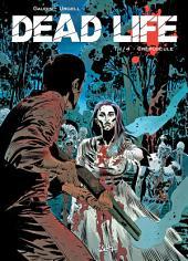 Dead Life T01: Crépuscule
